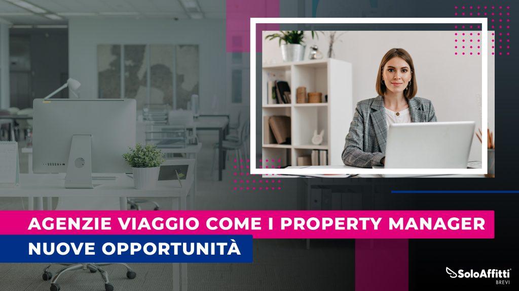 Agenzie di Viaggio come intermediari e property manager per gli affitti brevi - vacation rental
